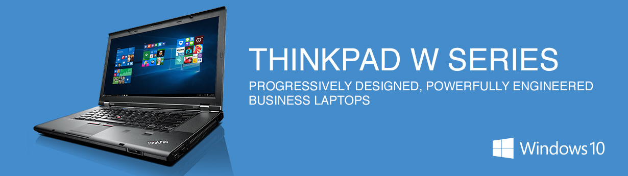 THINKPAD W Series Mobile Workstations