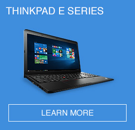 THINKPAD E Series Business Laptops